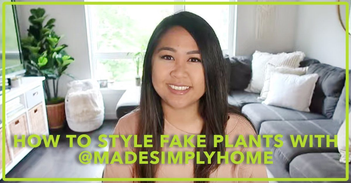 How To Style Fake Plants with @LifeMadeSimply