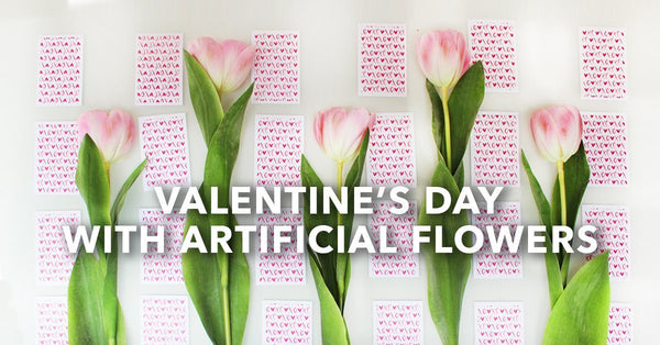 Valentine's Day With Artificial Flowers