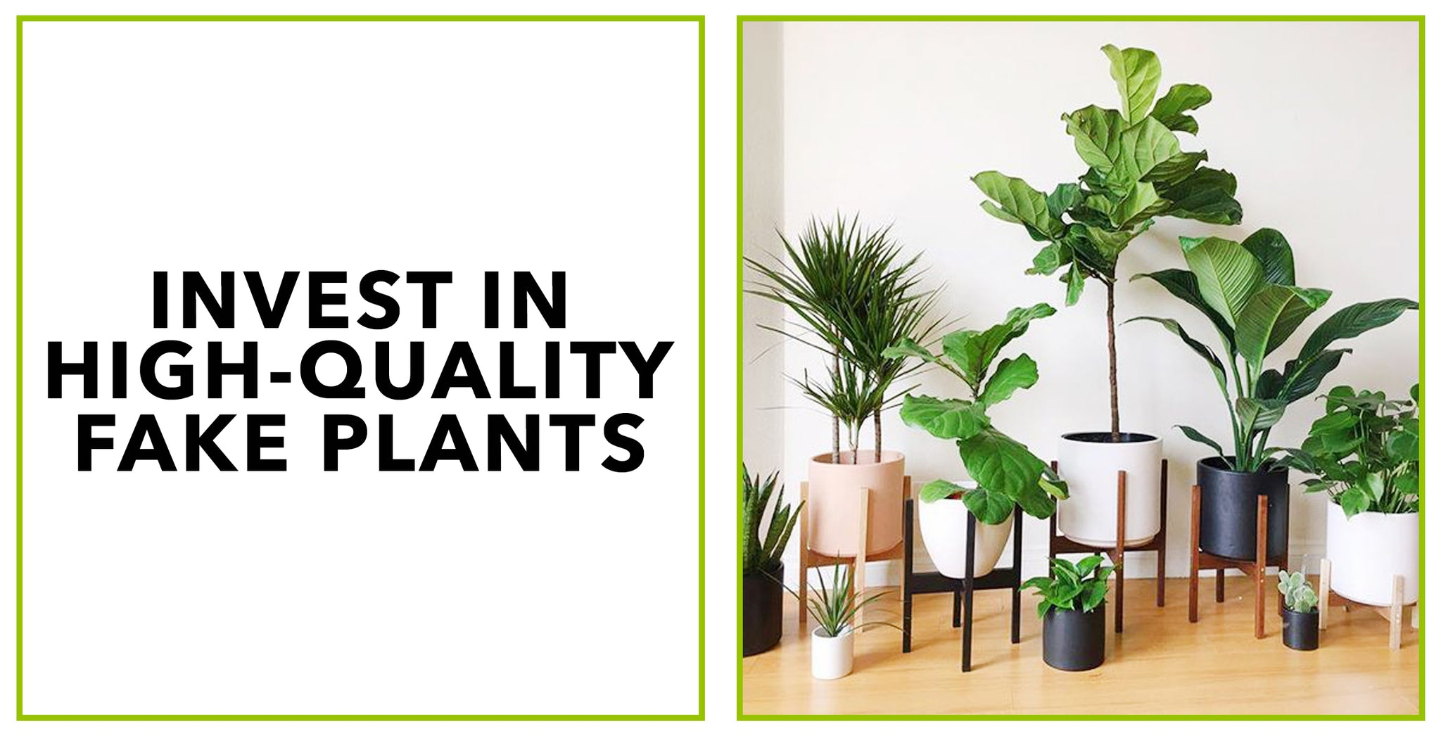 Invest in High-Quality Fake Plants