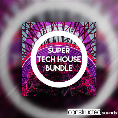 Super Tech House Bundle