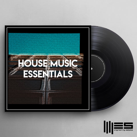 House Music Essentials