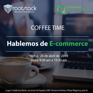 Rootstack - Hablemos de Ecommerce (Coffee Time)
