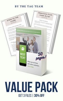 3-Pack: Steps to Close + Objections from Leads Script + TEXT Scripts