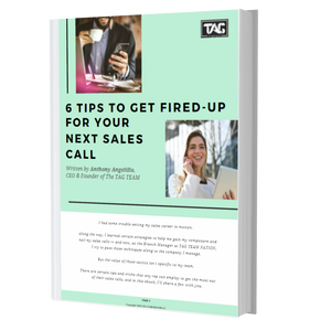 6 Tips to Get Fired-up for Your Next Sales Call