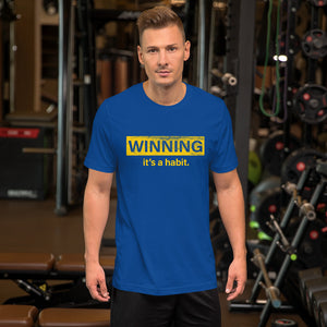 Winning it's a Habit T-Shirt