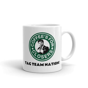Coffee's For Closers Mug