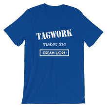Tagwork Makes the Dreamwork T-Shirt
