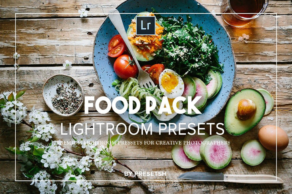 25 Food Collection Lightroom Presets - presetsh photography