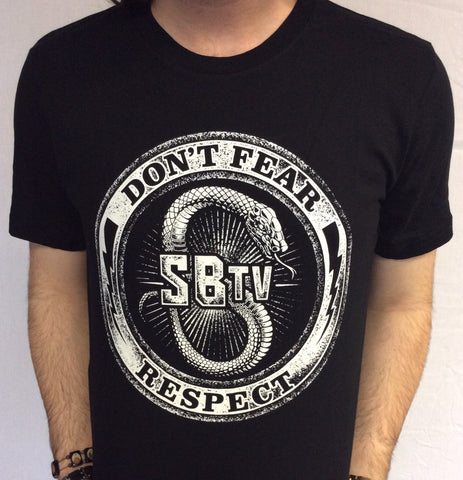 SBTV-Don't Fear Respect Black T-Shirt - BHB Reptiles