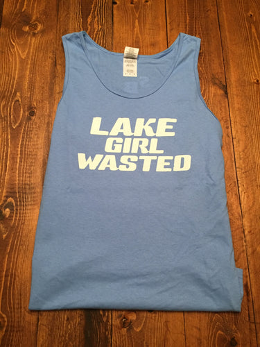 Our Lake Girl Wasted tank is Carolina blue Gildan Ultra Cotton that pops with a little white text.