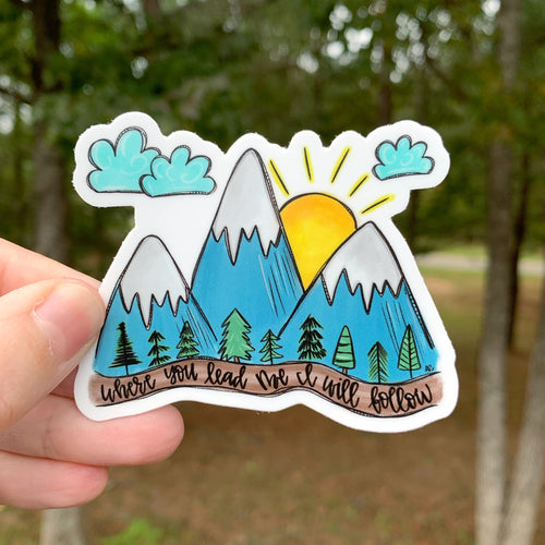 Where You Lead I Will Follow Mountain Sticker