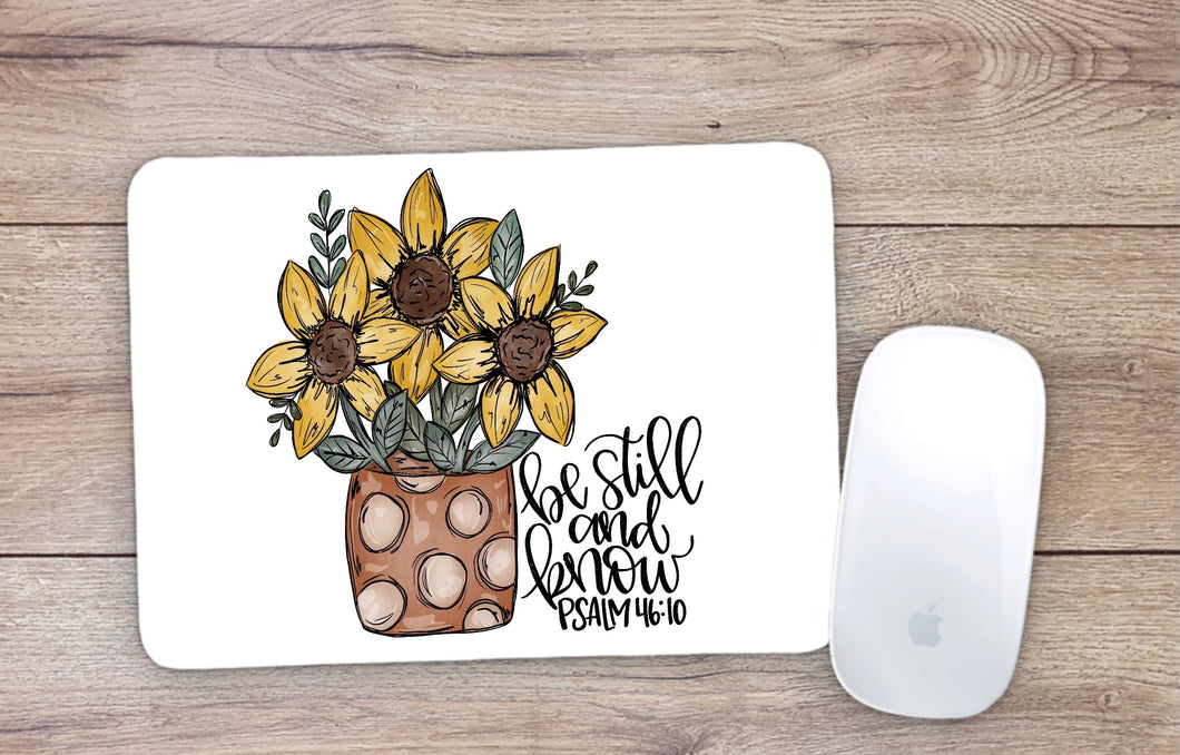 Be Still And Know Sunflowers Mouse Pad
