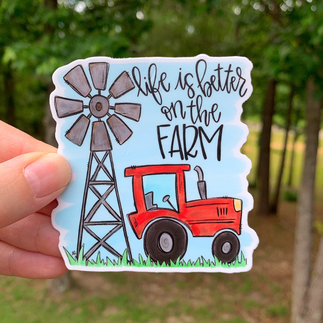 Life Is Better On The Farm Sticker