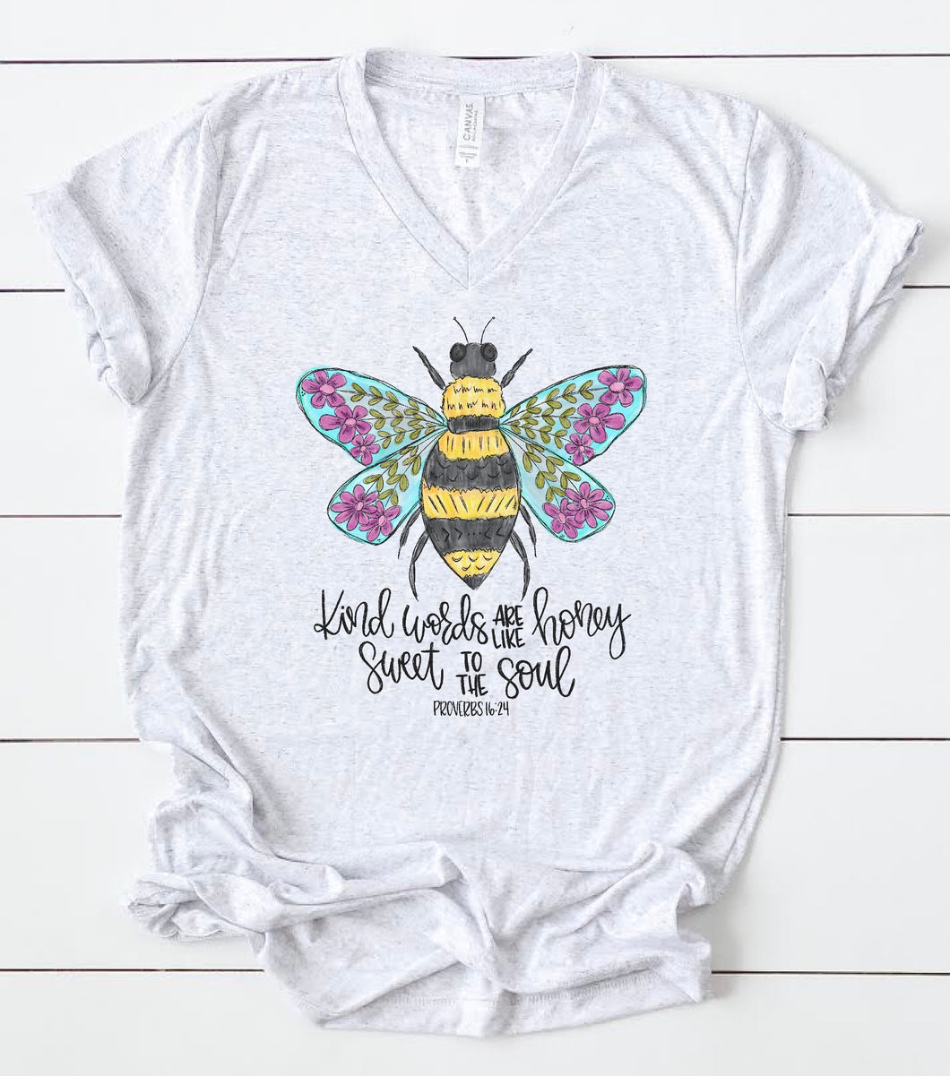 Kind Words Are Like Honey Tee