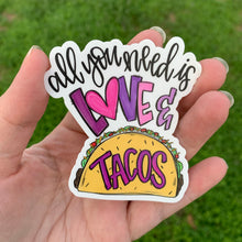 All You Need Is Love & Tacos Sticker