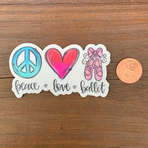Peace Love Ballet Sticker