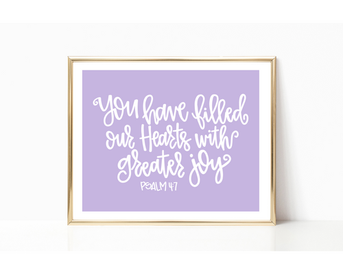 You Have Filled Our Hearts Print