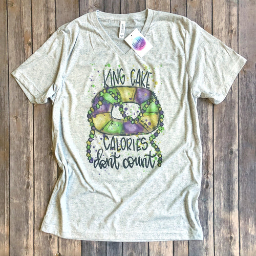 King Cake Calories Don't Count Tee