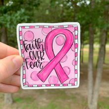 Faith Over Fear Pink Ribbon Sticker