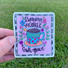 Running On Coffee And God's Grace Sticker