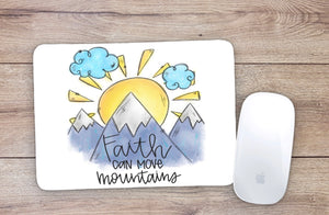 Faith Can Move Mountains Mouse Pad