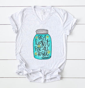 Be A Light For All To See Mason Jar Tee