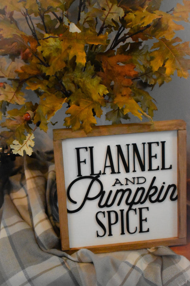 Flannel and Pumpkin Spice Sign