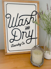 Vintage Wash and Dry Sign