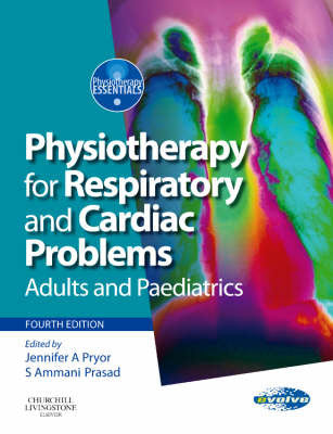 Physiotherapy for Respiratory and Cardiac Problems, 4th Edition ISBN: 9780080449852