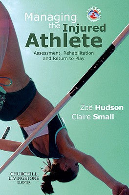 Managing the Injured Athlete ISBN: 9780702030048