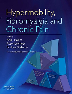 Hypermobility, Fibromyalgia and Chronic Pain ISBN: 9780702030055