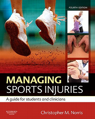 Managing Sports Injuries, 4th Edition ISBN: 9780702034732