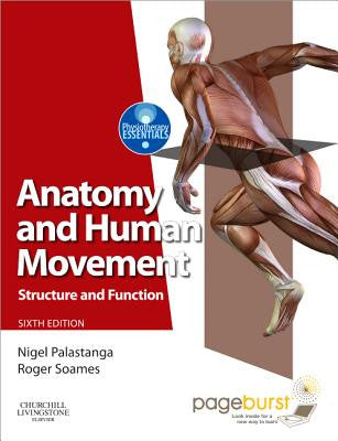 Anatomy and Human Movement, 6th Edition ISBN: 9780702053085