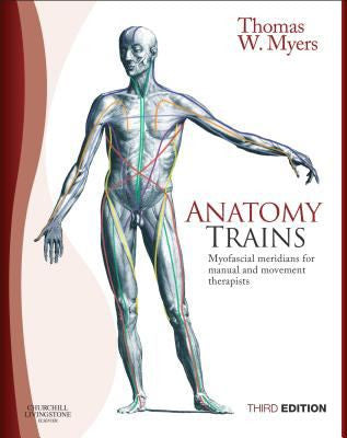 Anatomy Trains, 3rd Edition ISBN: 9780702046544