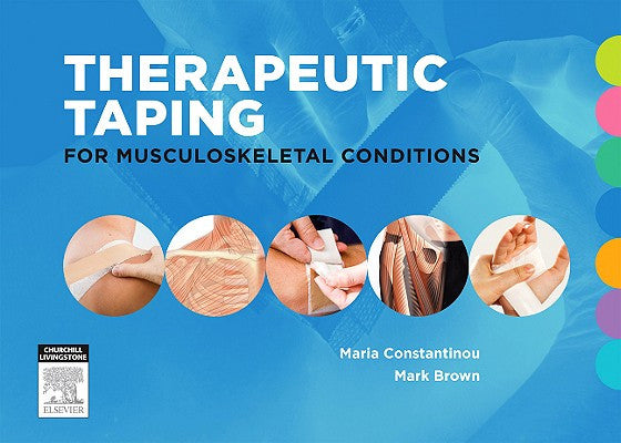 Therapeutic Taping for Musculoskeletal Conditions ISBN: 9780729539173