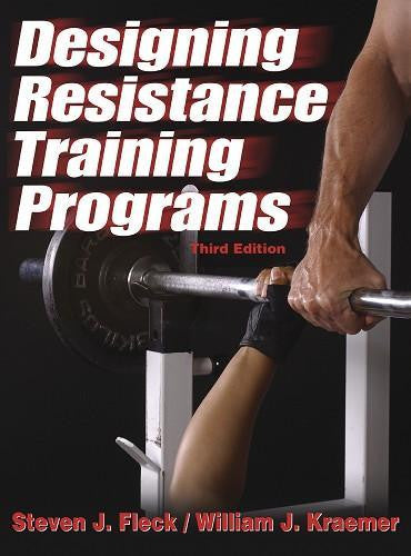 Designing Resistance Training Programs - 3rd Edition