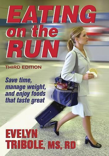 Eating On The Run - 3rd Edition