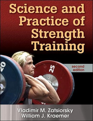 Science and Practice of Strength Training - 2nd Edition