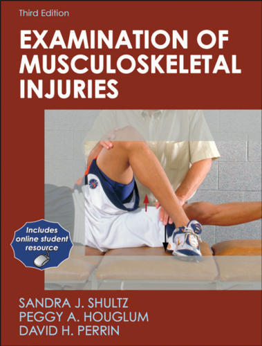 Examination of Musculoskeletal Injuries with Web Resource - 3rd Edition