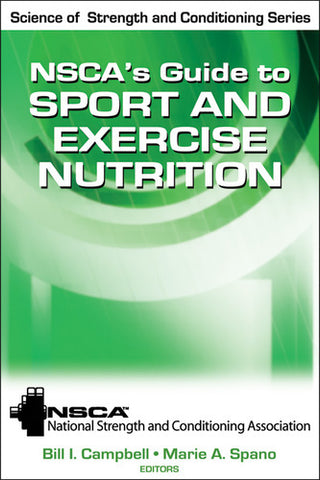 NCSA's Guide to Sport and Exercise Nutrition