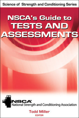 NSCA's Guide to Tests and Assessments