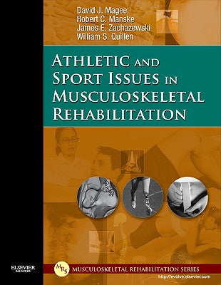 Athletic and Sport Issues in Musculoskeletal Rehabilitation ISBN: 9781416022640