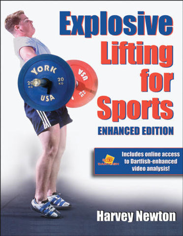 Explosive Lifting for Sports - Enhanced Edition