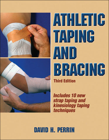 Athletic Taping and Bracing - 3rd Edition