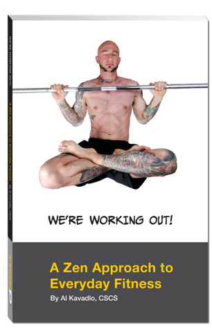 We're Working Out! A Zen Approach To Everyday Fitness - Paperback