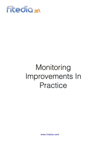 Monitoring Improvements in Practice