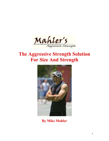 The Aggressive Strength Solution For Size And Strength