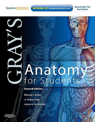 Gray's Anatomy for Students, 2nd Edition ISBN: 9780443069529