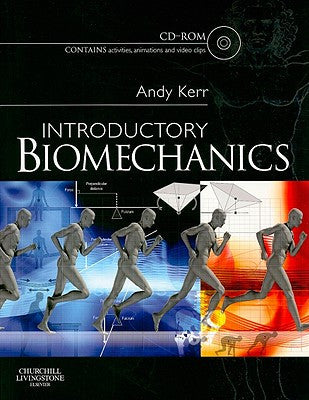 Introductory Biomechanics ISBN: 9780443069444