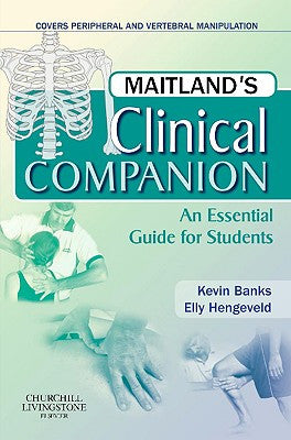 Maitland's Clinical Companion An essential Guide for Students ISBN:9780443069338